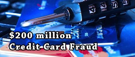 $200 million credit card fraud