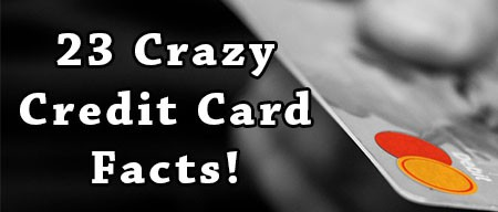 23 Credit Card Facts